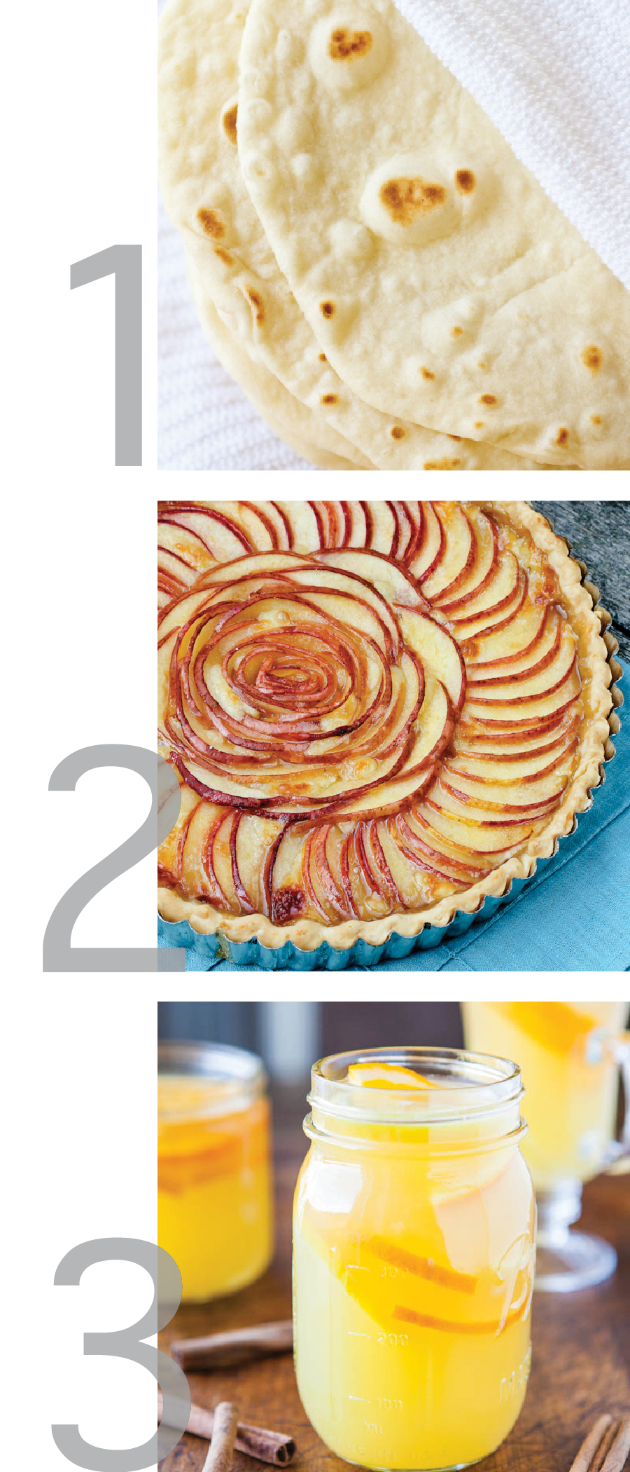 this image is a simple graphic with images for Homemade Tortillas, Brie and Pear Tart, and Chai Spiced Triple Citrus Tea